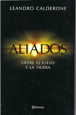 ALIADOS - ENTRE EL CIELO Y LA TIERRA