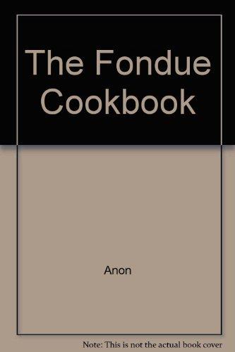 The Fondue Cookbook (Typhoon Fondue compare prices)