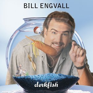 bill engvall dorkfish music