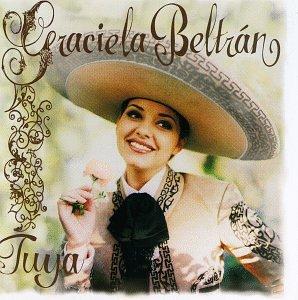 Graciela Beltran - Tuya - Zortam Music