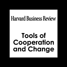 HBR: Tools of Cooperation and Change Periodical by Clay Christensen, Matt Marx, Howard Stevenson Narrated by Todd Mundt