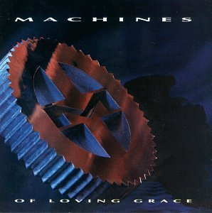 Machines Of Loving Grace-Machines Of Loving Grace-CD-FLAC-1991-OZF Download