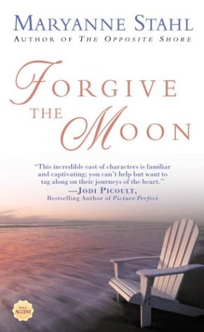 Forgive the Moon, MARYANNE STAHL