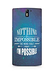 AMEZ Nothing is Impossible Back Cover For Oneplus One