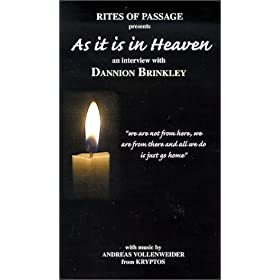 As it is in Heaven: an interview with Dannion Brinkley [VHS]