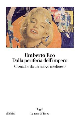 dalla-periferia-dellimpero-cronache-da-un-nuovo-medioevo-italian-edition