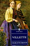 Villette: (Everyman's Library) (0460872478) by Charlotte Bronte