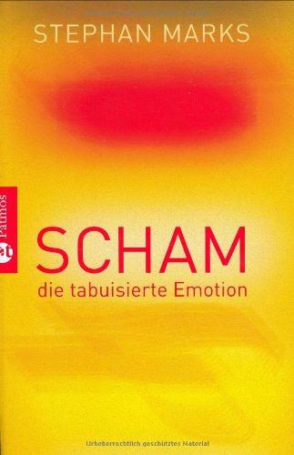 Scham - die tabuisierte Emotion