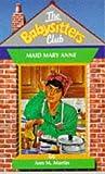 Maid Mary Anne (Babysitters Club) (0590132385) by Ann M. Martin