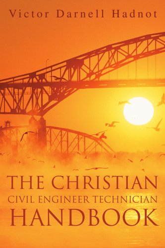 The Christian Civil Engineer Technician Handbook