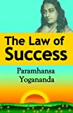 The Law of Success: Using the Power of Spirit to Create Health, Prosperity, and Happiness (English Edition)