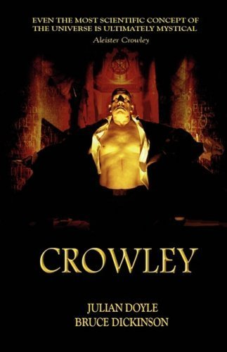 Crowley by Dickinson, Bruce (2009) Paperback