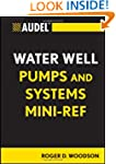 Audel Water Well Pumps and Systems Mi...