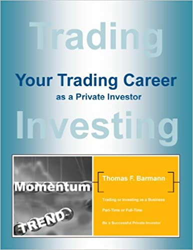 Your Trading Career as a Private Investor