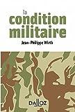 La condition militaire - 1re édition