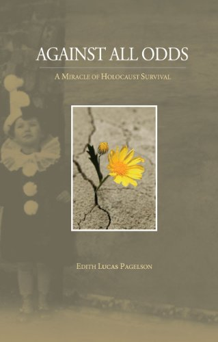Against All Odds - a Miracle of Holocaust Survival