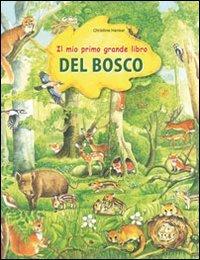 Il mio primo grande libro del bosco