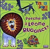 Tinga Tinga - Perch il leone ruggisce?