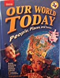 img - for Our World Today: People, Places and Issues-Texas Edition book / textbook / text book