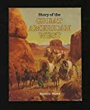 img - for Reader's Digest Story of The Great American West book / textbook / text book
