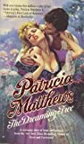 The Dreaming Tree (0373971036) by Patricia Matthews