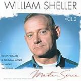 echange, troc William Shaller - Master Serie : William Sheller Vol. 2