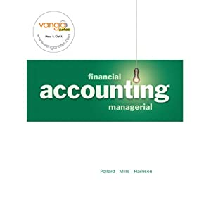 VangoNotes for Financial and Managerial Accounting, 1/e | [Meg Pollard, Sherry T. Mills, Walter T. Harrison Jr.]