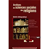 Archives de sciences sociales des religions, N° 160, Octobre-déce : Bulletin bibliographique