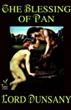 The Blessing of Pan (0809530759) by Dunsany, Lord