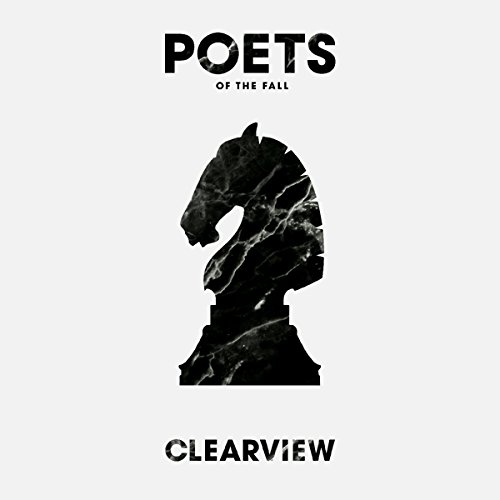 Poets Of The Fall;Clearview
