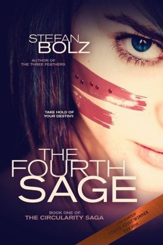 The Fourth Sage (The Circularity Saga) (Volume 1)