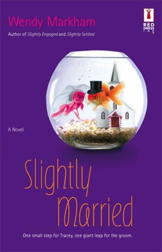 Image of Slightly Married (Red Dress Ink Novels)