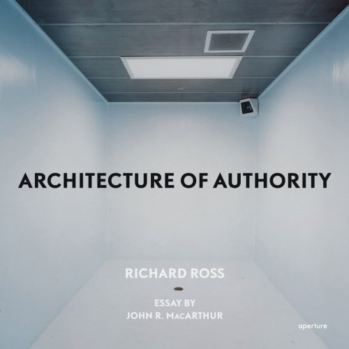 Richard Ross Architecture Of Authority By Richard Ross