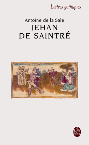 Jehan de Saintre (Ldp Let.Gothiq.) (French Edition)