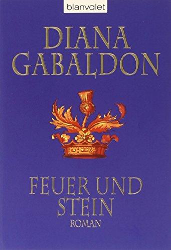Buchseite und Rezensionen zu 'Feuer und Stein: Roman' von Diana Gabaldon