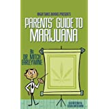Parents' Guide to Marijuanaby Mitch Earleywine