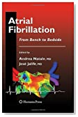 Atrial Fibrillation: From Bench to Bedside (Contemporary Cardiology)