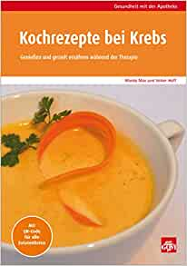 Kochrezpete bei Krebs: 9783774111851: Amazon.com: Books