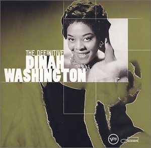 Dinah Washington - The Definitive Dinah Washington - Zortam Music