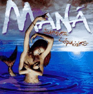 Maná - Sueños Líquidos - Zortam Music