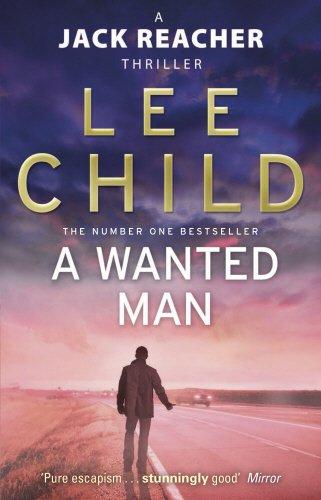 A Wanted Man: 17 (JACK REACHER)