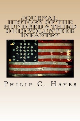 Journal-History Of The Hundred & Third Ohio Volunteer Infantry