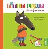 """Afficher """"P'titi Loup dit toujours non"""""""