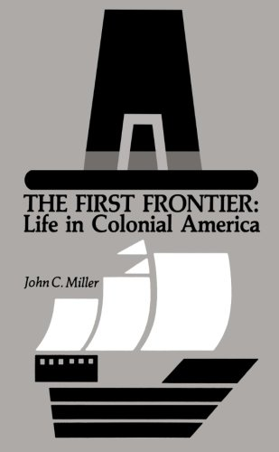 The First Frontier: Life in Colonial America