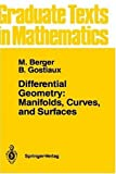 img - for Differential Geometry: Manifolds, Curves, and Surfaces (Graduate Texts in Mathematics) book / textbook / text book