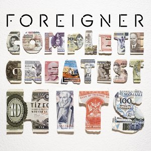 Foreigner - Foreigner: Complete Greatest Hits - Zortam Music
