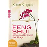 "Feng Shui gegen das Ger�mpel des Alltags: Richtig ausmisten. Ger�mpelfrei bleibenvon ""Karen Kingston"""