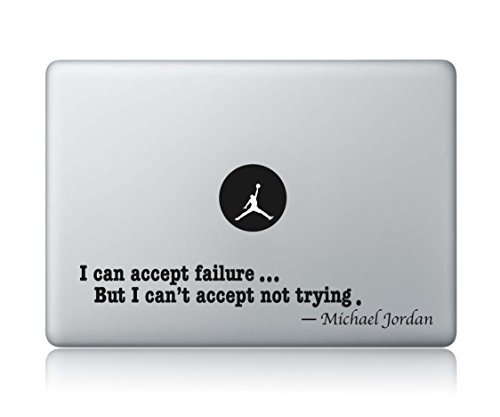 Michael Jordan Quote I Can Accept Failure, But I Can't Accept Not Trying-Apple Macbook Laptop Vinyl Sticker