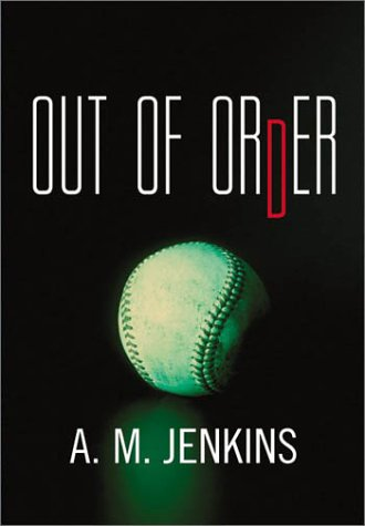 Out of Order by A.M. Jenkins