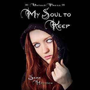 My Soul to Keep: Rise of the Fallen, Book 1 | [Sean Hayden]
